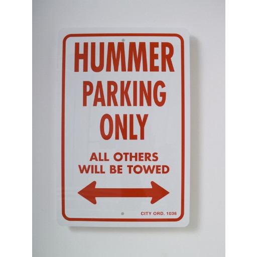 Hummer Parking Only Sign