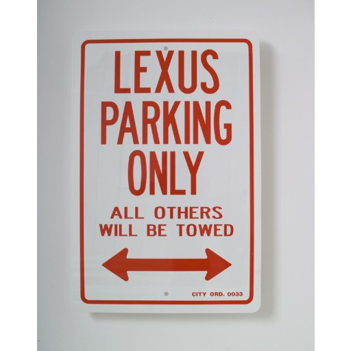 Lexus Parking Only Sign