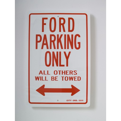 Ford Parking Only Sign