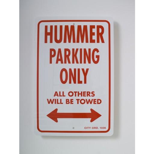 Hummer Parking Only Sign